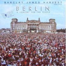 Barclay James Harvest - A Concert For The People Berlin