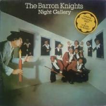 The Barron Knights - Night Gallery