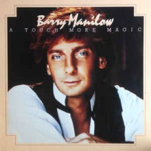 Barry Manilow - A Touch More Magic