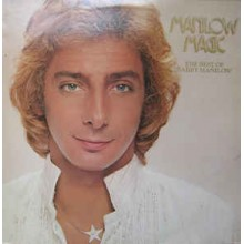 Barry Manilow - The Best Of Barry Manilow - Manilow Magic
