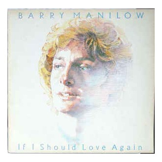 Barry Manilow - If Should Love Again