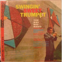 The Bay Big Band - Swingin' Sweet Trumpet