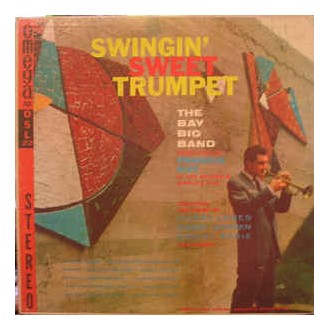 The Bay Big Band - Swingin' Sweet Trumpet