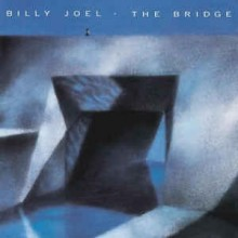 Billy Joel - The Bridges