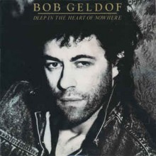 Bob Geldof - Deep In The Heart Of November
