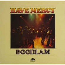 Have Mercy- Boodlam
