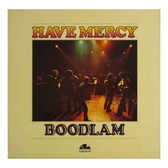 Have Mercy- Boodlam