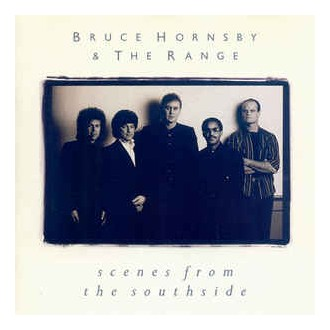 Bruce Hornsby - Scenes From The Southside