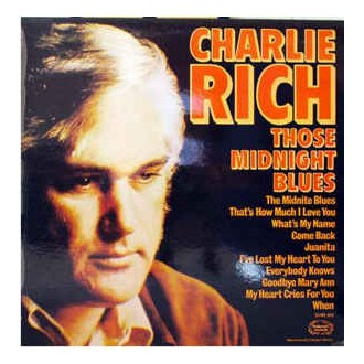 Charlie Rich - Those Midnight Blues