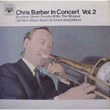 Chris Barber - Chris Barber In Concert Vol.3