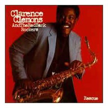 Clarence Clemons & The Red Bank Rockers - Rescue
