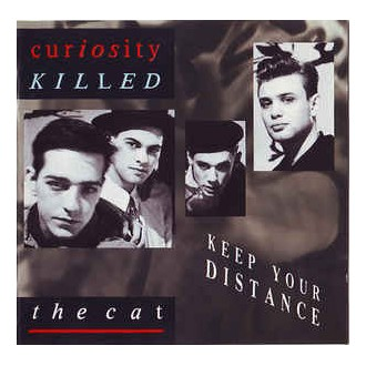 Curiousity Killed The Cat - Keep Your Distance