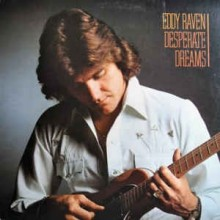 Eddy Raven - Desperate Dreams
