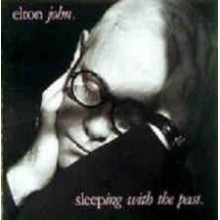 Elton John - Sleeping WithThe Past