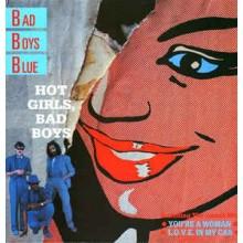 Bad Boys Blue- Hot Girls Bad Boys