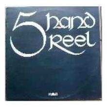 Five Hand Reel - 5 Hand Reel