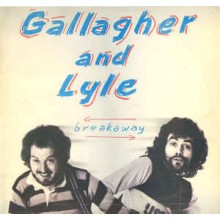 Gallagher And Lyle - Breakway