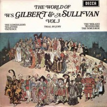 Gilbert & A. Sullivan - The World Of W. S. Gilbert & A. Sullivan