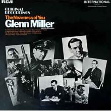 Glenn Miller - The Nearness Of You