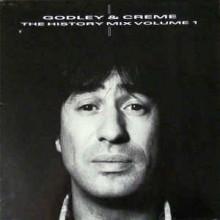 Godley & Crème - The History Mix Volume 1.