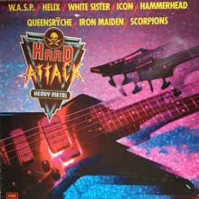 Hard Attack - W.A.S.P. Helix White Sister Icon Iron Maiden Scorpions