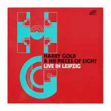 Harry Gold - Live In Leipzig