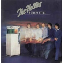Hollies - A Crazy Steal