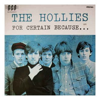 Hollies - For Certain Because