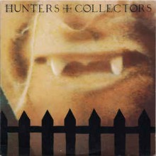 Hunters & Collectors - Hunters & Collectors