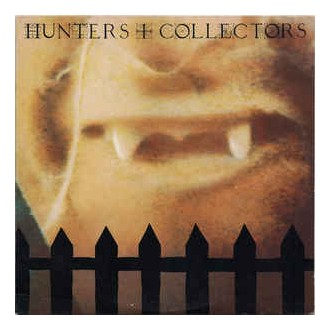 Hunters & Collectors - Hunters & Collectors