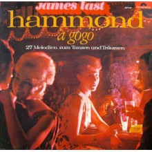 James Last Und Seine Hammond-Combo - Hammond À Gogo - 28 Melodien Zum Tanzen Und Träumen