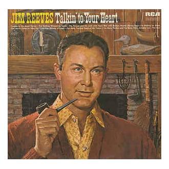 Jim Reeves - Talkin' to YourHeart