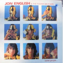 Jon English & The Foster Brothers - Some People…