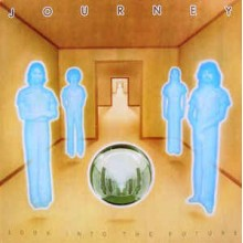 Journey- Look Into The Future