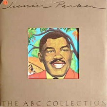 Junior Parker - The ABC Collection