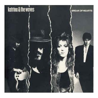 Katrina & The Waves - Break Of Hearts