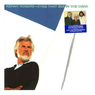 Kenny Roggers - Eyes That See In The Dark