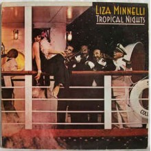 Liza Minnelli - The Tropical Night
