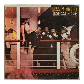 Liza Minnelli - The Tropical Night