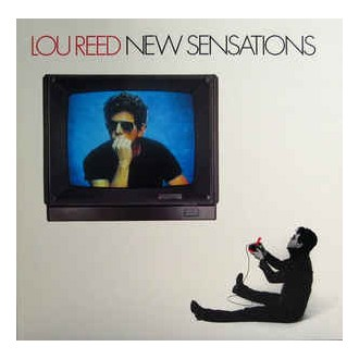 Lou Reed - New Sensation