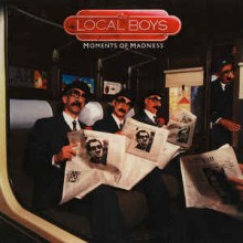 The Local Boys- Moment's Of Madness