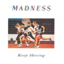 Madness- Keep Moving