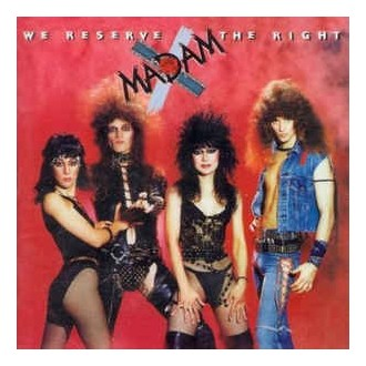 Madam X- We Reserve The Right
