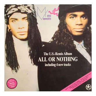 Milli Vanilli - All Or Nothing