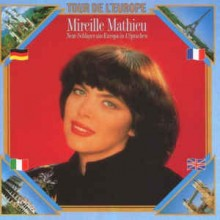 Mireille Mathieu - Tour De L' Europe