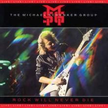 Michael Schenker Group- Rock Will Never Die