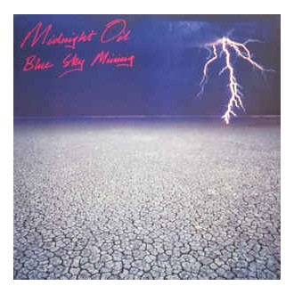 Midnight Oil- Blue Sky Mining