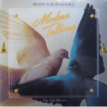 Modern Talking - The 3th Album - Ready For Romance