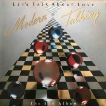 Modern Talking - The 2th Album - Let's Talk About Love
