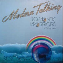 Modern Talking - The 5th Album - Romantic Warriors